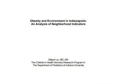 Obesity and Environment in Indianapolis: An Analysis of Neighborhood Indicators