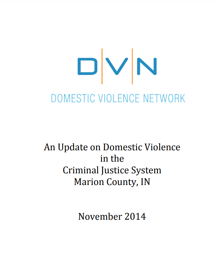 An Update on Domestic Violence in the Criminal Justice System: Marion County, IN