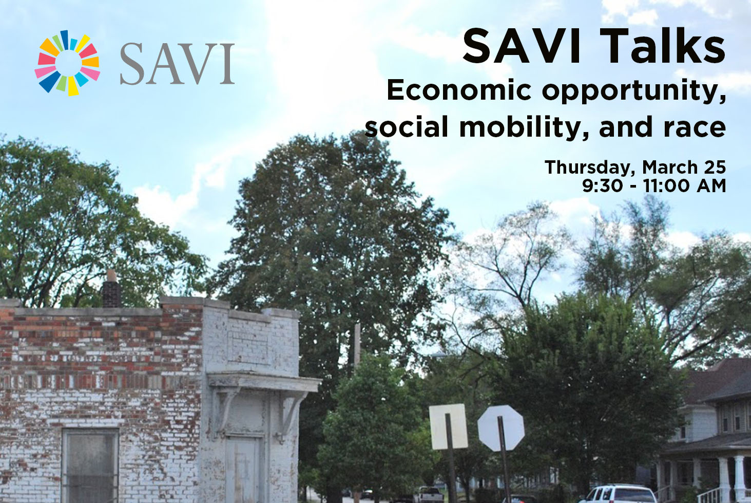 SAVI Talks: Economic Opportunity, Social Mobility, and Race